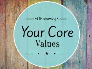 Discovering Your Core Values
